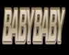 BabyBaby Flashing Sign
