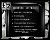 Simple Room Rules Sign