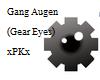 Gang Augen/Gear Eyes (M)