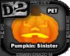 [D2] Pumpkin: Sinister