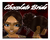 [H] Chocolate (Bride)