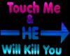 TouchHeKill HeadSign