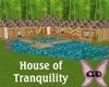 House of Tranquility