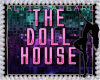 The Doll House Sign