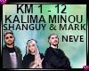 Kalima Minou (KM 1-12)