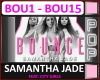 Samantha Jade -  Bounce