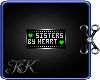 K Sisters By Heart Badge