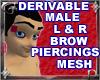 Male L&R Brow Pierc Mesh