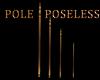 POSELESS COPPER POLE