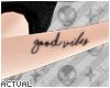 ☯ Good Vibes Tattoo
