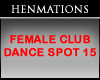 Fem Club Dance Spot #15