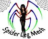 Spider Legs M&F Mesh