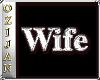 ozi wee chrome Wife