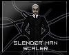 SlenderMan Scaler