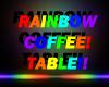 Rainbow Coffee Table