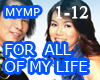 For All of My Life MYMP