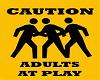 {SH} Adults at Play
