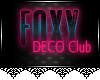JAD DECO Foxy Nightclub