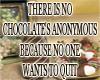 CHOCOLATE ANONYMOUS
