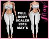 """""""FULL BODY SCALER 2019"""""""
