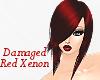 [X]Damaged Red Xenon