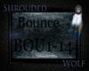 ~Bounce~ Bou1-14