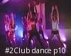 #2Club dance p10