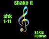 - Shake It -