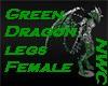 Green Dragon legs