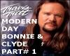 BONNIE & CLYDE PART#1