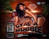 Gyal Ah Bubble (G-P)