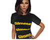 Gimme Shirt (F)