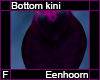 Eeenhoorn Bottom Kini F