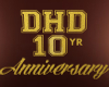 DHD 10yr Anniversary