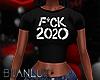 F**k 2020 Tee