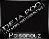 Deja Poo Badge (2x1)