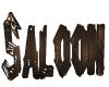 Saloon Slgn