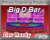PCP~Big D Bar