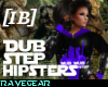 [IB] DUBSTEP HIPSTERS