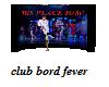 night fever club bord