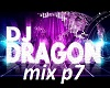 Dj dragon mix p7