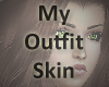 * Outfit Skin 2