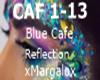 Blu Cafe Reflection