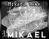 []MikaelTank