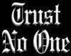 trust no one tattoo