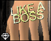 +Like A Boss Ring(L)