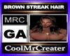 BROWN STREAK HAIR