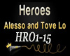 Alesso &Tove Lo - Heroes