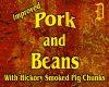[D] Pork N Beans
