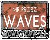 Waves- Mr. Probz